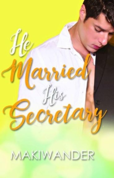 He Married His Secretary COMPLETE