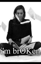 I'm BrOKen by umelzooz