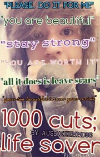 1000 Cuts; Life Saver ~Kyle David Hall