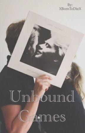 Unbound Games by XBornToDieX