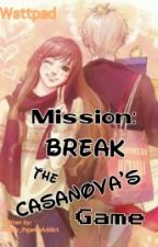 Mission :  Wreck  The Casanova's Game by Yellow_Pajacas