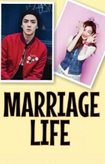 Marriage life (sehun)