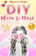 DIY Ideen & More by Unicorn_Jonna