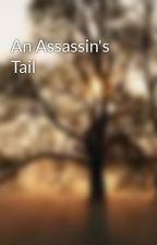 An Assassin's Tail by mikenexa