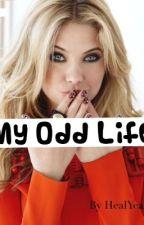 My Odd Life (Derek Hale Fan Fiction) by HealYeah