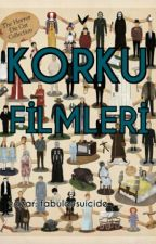 Korku Filmleri by fabulousuicide