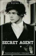 Secret Agent || H.S. || AU ✔ by PatriciaMiranda2