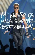 Mi novio es una Super Estrella! Justin Bieber & Tu. [Adaptada] by DannaAllama