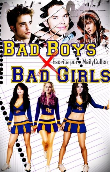 Bad Boys X Bad Girls® #Wattys2017