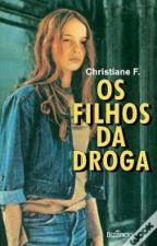 Os Filhos da Droga by luisag2000