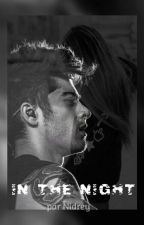 In the night (Tome 1) Z.M by Nidrey