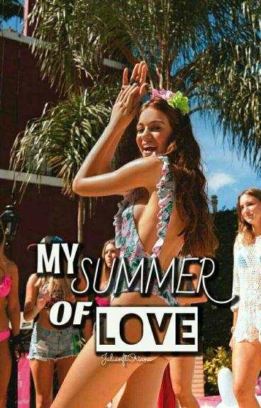 •My summer of love•