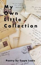 My Own Little Collection by FreyaLeale
