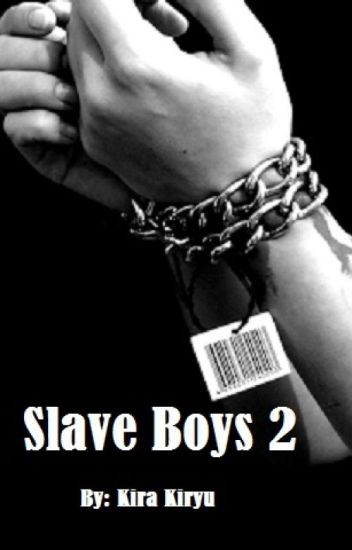 Slave Boys 2
