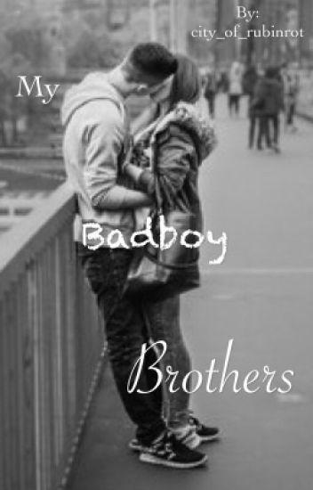 My Badboy Brothers