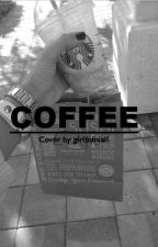 Coffee | Styles. by omfway