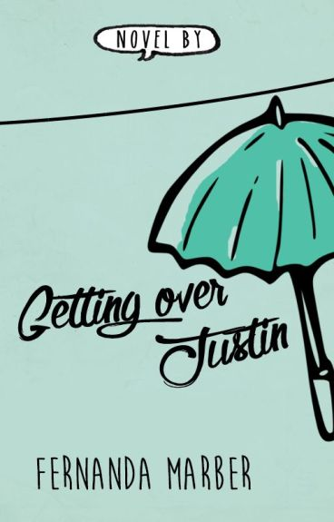 Getting over Justin #2