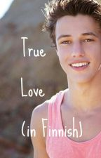 True love (Cameron Dallas) (in Finnish) by magcon1122334455