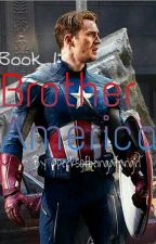 Brother America (A Captain America Story) WATTYS 2015 by perksofbeingafangrl