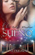 ® Él es mi Sueño © by CHDugmor