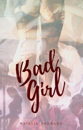 BadGirl ||Em Revisão||