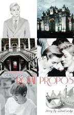 Royal Proposal by LuhanYaraizi