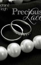 Precious Lace (Saga Lace 4) by MarealtC