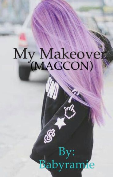 My makeover (MAGCON are my bully's)
