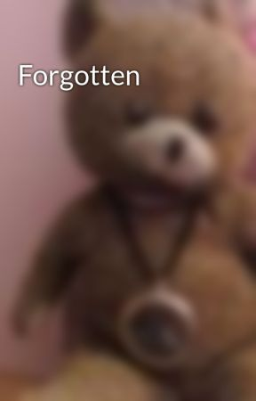Forgotten by iluvmj95