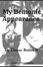 My Demonic Appearance {My Demon Butlers 2}  by REALLiTTLEDEMON