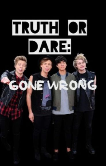 Truth Or Dare Gone Wrong - Ashley Nicole - Wattpad-3096