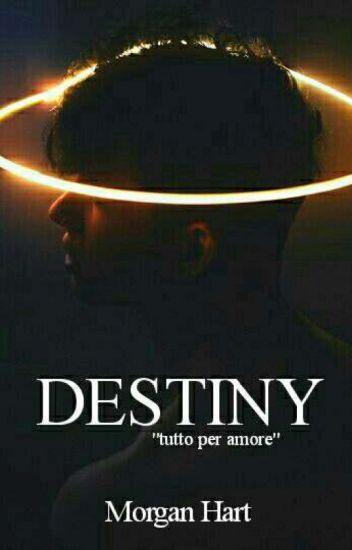 Destiny (In Revisione)