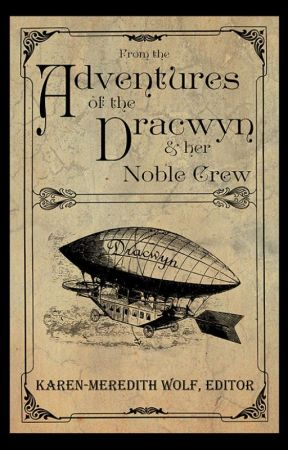 The Adventures of the Dracwyn & Her Noble Crew by DarwinSurplus