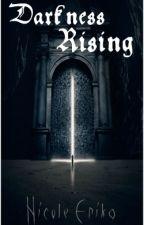 Darkness Rising (Baekhyun/OC/Luhan) (HIATUS) by ParkNikki