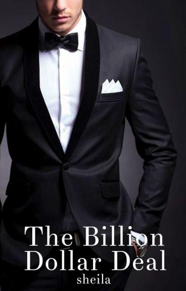 The Billion Dollar Deal [#2]