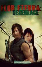 Flor Eterna; Desenlace (The Walking Dead fanfic) by Hotarubi86