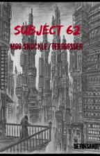 Subject 62 (Moo SnucklexTerroriser) by Setinsanity