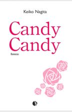 Candy Candy Final Story Volume 1 (en correction) by Aerisff