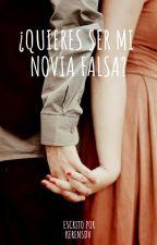 ¿Quieres ser mi novia falsa? by kerensdv