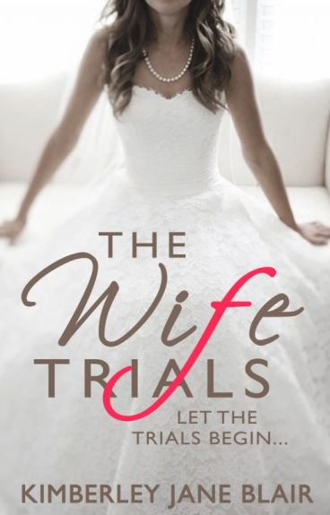 The Wife Trials [On Hold]