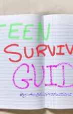 Teen Survival Guide 2015 by AngelicProductions