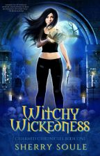 Witchy Wickedness - Paranormal Romance #YA #Buffy by sherry_soule