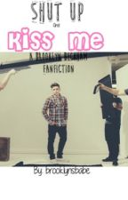 Shut up and Kiss Me (Brooklyn Beckham fanfic) by yaboydolans
