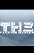 The Vampire Hunter by catalan_andrea