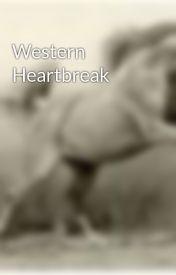 Western Heartbreak by ImaginationRunWild