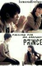 Falling for Mr.Arrogant Prince by iamasadistlover