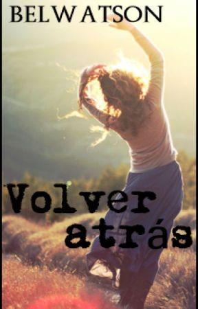 Volver atrás (Belwatson's Rewind-traducción al español) by littledaisy1989