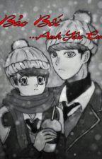 [HunHan] [H] Bảo Bối. Anh yêu Em by Loaaaa
