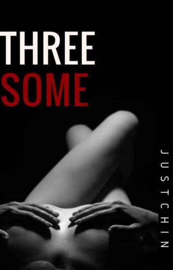 Three Some