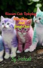 Warrior Cats Roleplay: FawnClan And JungleClan by Irishcah